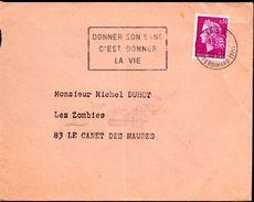 1- Flamme DONNER SON SANG C'EST DONNER LA VIE 1969 75 Rue Ferdinand - Medicina