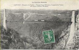 LAPLEAU  Réception Du Viaduc Des Rochers Noirs - France
