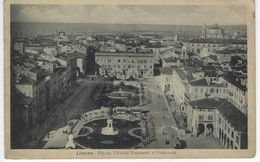 CPA ITALIE ( Europe ) - LIVORNO - Plazza Vittorio  Emmanuele E Panorama - Livorno