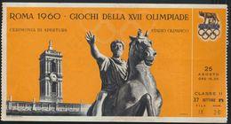 °°° RARISSIMO BIGLIETTO D'INGRESSO GIOCHI DELLA XVII OLIMPIADE - ROMA 1960 - CERIMONIA DI APERTURA °°° - Biglietti D'ingresso