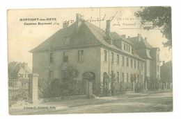 57 - MONTIGNY LES METZ - Caserne Raymont - Otros Municipios