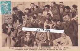 AVIATION - GUERRE D'ESPAGNE - Antifascistes - Pilotes Internés Au Camp De Concentration Russe De KARAGANDA - Cartoline