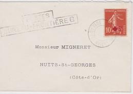 FRANCE 1915  LETTRE POSTES AUX ARMEES AVEC CACHET BUREAU FRONTIERE SEMEUSE CAMEE 10 C + SURCHARGE 5 C - 1906-38 Sower - Cameo