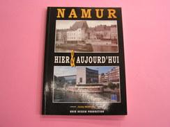 NAMUR HIER ET AUJOURD' HUI Marchal J Régionalisme Citadelle Meuse Sambre Péniche Bateau Citadelle Tram - Belgique