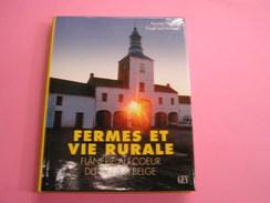 FERMES ET VIE RURALE Régionalisme Ardennes Condroz Hainaut Namur Flandre Luxembourg Hainaut Brabant Limbourg Liège - Culture
