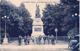 Caudry Le Monument Aux Morts - Caudry