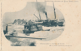 EXPEDITION ANDREE AU POLE NORD (1897) - N° 15 DEBARQUEMENT A TRAVERS LES GLACES DE LA CAISSE CONTENANT LE BALLON - Missions