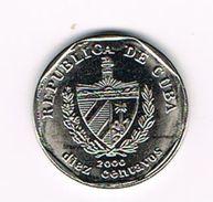 )  CUBA  10 CENTAVOS  2000 - Cuba
