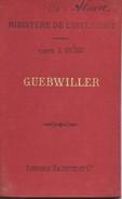 Carte Du Ministère De L'Intérieur : GUEBWILLER (Alsace) - 1/100 000ème - 1903. - Cartes Routières