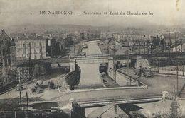 11 Aude Narbonne Panorama Et Pont Du Chemin De Fer - Narbonne