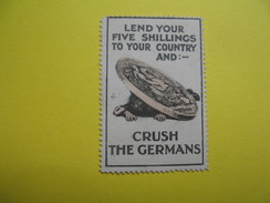 Vignette Lend Your Five Shillings To Your Country And : - Crush The Germans - Erinnophilie