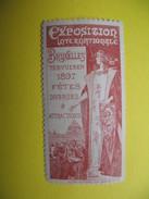 Vignette  Exposition Internationale  Bruxelles  Tervueren 1897  Fêtes Diverses & Attractions - Erinnophilie