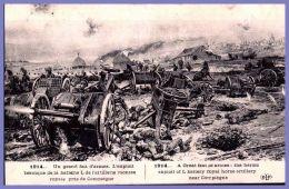 CPA - 1914 - Un Grand Fait D'armes - L'exploit Héroique De La Batterie L De L'artillerie Montée Royale Près De Compiègne - Guerre 1914-18