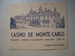 CASINO DE MONTE-CARLO. ROULETTE-TRENTE-ET-QUARANTE-BACCARA-TOUT VA-CRAPS. OUVERT TOUT L'ANNÉE - MONACO, 1950 APROX. - Toeristische Brochures