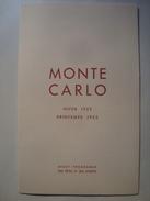MONTE-CARLO. AVANT-PROGRAMME DES FÊTES ET DES SPORTS - MONACO, 1952. 8 PAGES. - Dépliants Touristiques
