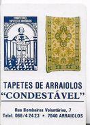 Pocket Calendar Advertising TAPETES DE ARAIOLOS CONDESTÁVEL ARAIOLOS 1992 - Calendriers