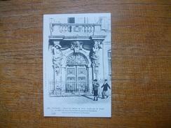 """Repro .... Toulon , Porte De L'hôtel De Ville , Ornée Par P. Puget En 1657 """""""" Carte Animée """""""" - Toulon"""