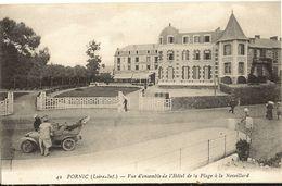 PORNIC - Vue D'ensemble De L'Hôtel De La Plage A La Noveillard  31 - Pornic