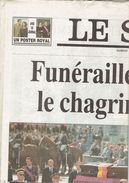 N° Spécial Du Journal Le Soir : Funérailles Du Roi Baudouin (7/8/1993) Avec Poster Géant - 1950 à Nos Jours