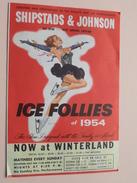 ICE FOLLIES Of 1954 - SHIPSTADS & JOHNSON All New ... 18th Annual Edition : Winterland California ( 1954 ) ! - Programas