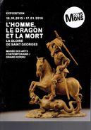 Mons 2015 Programme De L'expo L'Homme Le Dragon Et La Mort - La Gloire De Saint Georges (Hornu) - Programmi