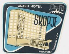 SKOPJE GRAND  HOTEL ,  Macedonia Yugoslavia Old HOTEL LUGGAGE LABEL ETIQUETTE ETICHETTA BAGAGE - Etiketten Van Hotels