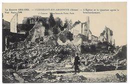 GUERRE 1914-1915  CLERMONT EN ARGONNE L'église Et Le Quartier Après Le Bombardement - Clermont En Argonne