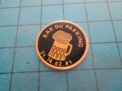 Pin810G Pin's Pins : BEAU ET RARE :  BAR DU PARKING CHOPE DE BIERE     Marquage Au Dos : - --- - - Bière