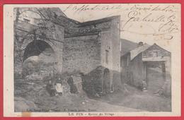 """CPA*34* VIEUSSAN - 1900 * Hameau """" LE PIN """" Entrée Du Village* Animation ** INÉDIT -VOIR Scann Recto/verso - Other Municipalities"""