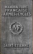 ANCIEN Catalogue MANUFRANCE ( M.F. ) Année 1926 - 132 Pages D'Articles De Chasse, Fusils, Munitions, Pistolets, Pièges - Chasse/Pêche
