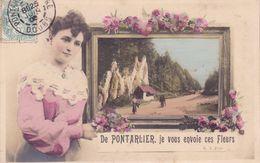 CPA - 21 - PONTARLIER - De Pontarlier Je Vous Envoie Ces Fleurs - Pontarlier