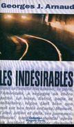 Arnaud Les Indesirables Ed Quai 3 - Livres, BD, Revues