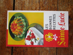 Little Cookbook / Depliante De Recettes Publicitaire: Les Bonnes Recettes Sainte Lucie. La Reine Des Vanilles Bourbon. - Publicités