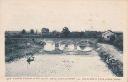 CPA - 85 - POIRE SUR VELLUIRE Pont Du Chemin De Fer - 3976 - Frankreich