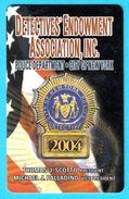 DETECTIVES ENDOWMENT ASSOCIATION, INC. - Police Departement City Of New York * Gendarmerie Policia Polizei Polizia - Police
