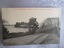 Cochinchine ;  Bien Hoa ; Le Pont  Sur Le Donai ; Pres De Bien Hoa - Viêt-Nam