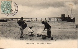 33 ARCACHON  La Soupe Au Poisson - Arcachon