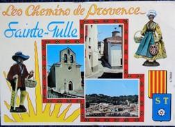 Les Chemins De Provence - Sainte - Tulle - Sonstige Gemeinden