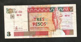 CUBA - BANCO CENTRAL De CUBA - 3 PESOS (2006) - Cuba