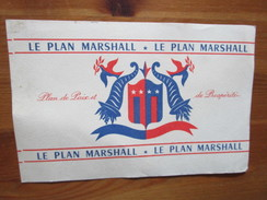 BUVARD - PLAN MARSHALL - Plan De Paix Et Prospérité - Carte Assorbenti