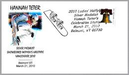 Vancouver 2010: HANNAH TETER - Medalla Plata SNOWBOARD. Belmont VT 2010 - Invierno 2010: Vancouver