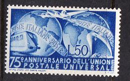 ITALIA 1949  . 75º ANNIVERSARIO DELL'UPU  SASSONE Nº 599**  NUOVO MAI  LINGUELLATO  CECI 2 Nº 107 - ...-1850 Préphilatélie