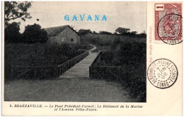 CONGO FRANCAIS - Brazzaville - Le Pont Président Carnot ; Le Batiment De La Marine Et L'avenue Félix Faur  (Recto/Verso) - Brazzaville