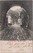 Canal Del Ferro - Galleria Di Dogna ( Udine - Carnia ) - Viaggiata 1905 - No Bollo - Udine
