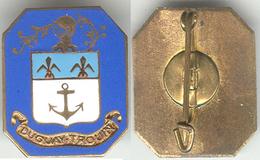 DUGAY TROUIN Revers Sans. Insigne Marine . 21 X 26 MM - Marine
