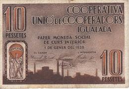 BILLETE DE 10 PESETAS DE LA COOPERATIVA UNIO DE COOPERADORS DE IGUALADA DEL AÑO 1938    (BANKNOTE) - [ 2] 1931-1936 : República