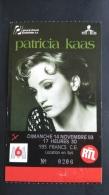 PATRICIA KAAS - TICKET DE CONCERT DU 15 MAI 1990 - TICKET DU 14 NOVEMBRE 1993 - Tickets De Concerts