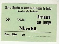 Ticket * Portugal * Divertimento Para Crianças * Caldas Da Rainha * See Grade - Tickets D'entrée