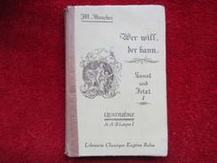 Wer Will, Der Fann (Michel Bouchez) éditions Eugène Belin De 1946 - Livres Scolaires