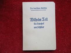 Wilhelm Tell (Schiller / F. Meneau) éditions Henri Didier De 1949 - Autres